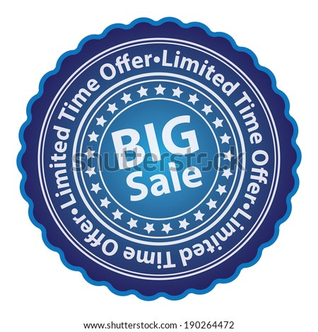 Blue Glossy Style Big Sale, Limited Time Offer Sticker, Label, Tag or Icon Isolated on White Background - stock photo