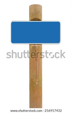 Blue metal sign board signage copy space background roadsign, old aged weathered wooden pole post, isolated blank empty framed signboard plate warning roadside signpost, grunge beige wood - stock photo