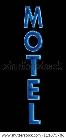 Blue Neon Motel sign, lit up at night, vertical isolated closeup