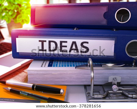 Blue Office Folder with Inscription Ideas on Office Desktop with Office Supplies and Modern Laptop. Ideas Business Concept on Blurred Background. Ideas - Toned Image. 3D. - stock photo