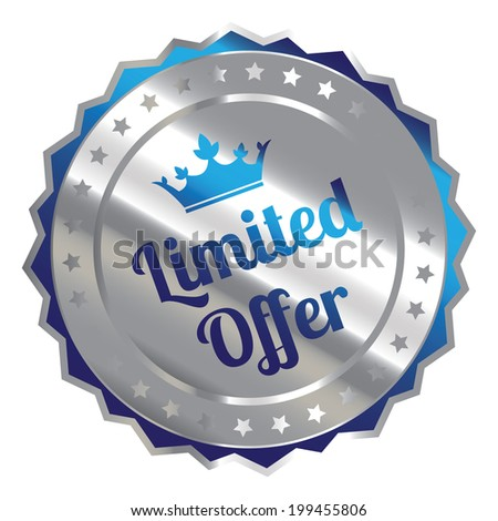 Blue Silver Metallic Limited Offer Icon, Sticker, Badge or Label Isolated on White Background - stock photo