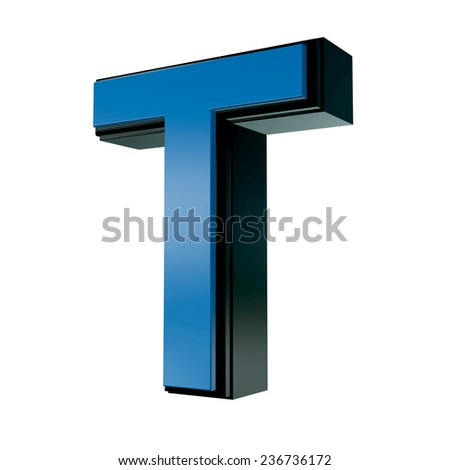 Blue with black rim high quality 3d render font type letter T isolated on white , uppercase