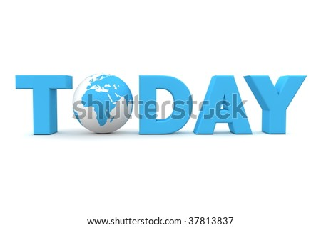blue word Today with 3D globe replacing letter O