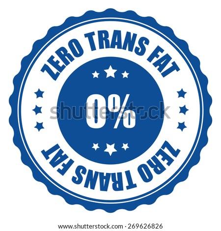 blue zero trans fat sticker, tag, sign, icon, label isolated on white - stock photo
