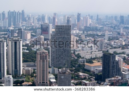 Blur view of Bangkok city with Building, Cityscape, Thailand.