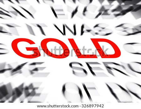 Blured text with focus on GOLD - stock photo