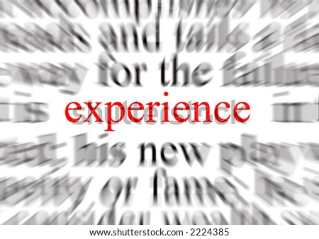 Blurred text with a focus on experience - stock photo