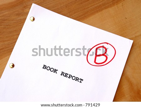 Book Report with a B grade - stock photo