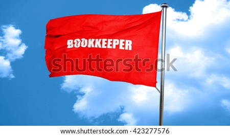 bookkeeper, 3D rendering, a red waving flag - stock photo