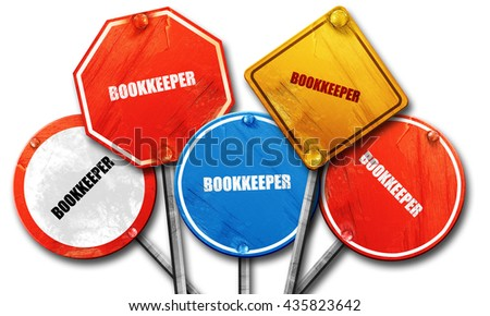 bookkeeper, 3D rendering, rough street sign collection - stock photo