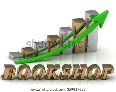 BOOKSHOP- inscription of gold letters and Graphic growth and gold arrows on white background - stock photo