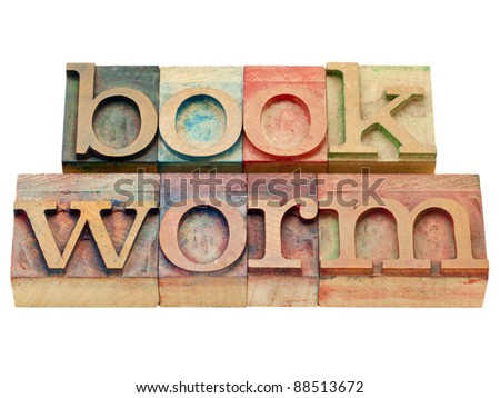 bookworm - isolated text in vintage wood letterpress printing blocks