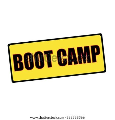 boot camp wording on rectangular signs