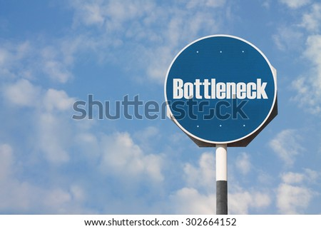Bottleneck Sign - stock photo