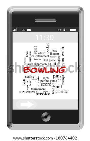 Bowling Word Cloud Concept of Touchscreen Phone with great terms such as pins, ball, strike and more.
