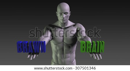 Brain vs Brawn Concept of Choosing Between the Two Choices - stock photo