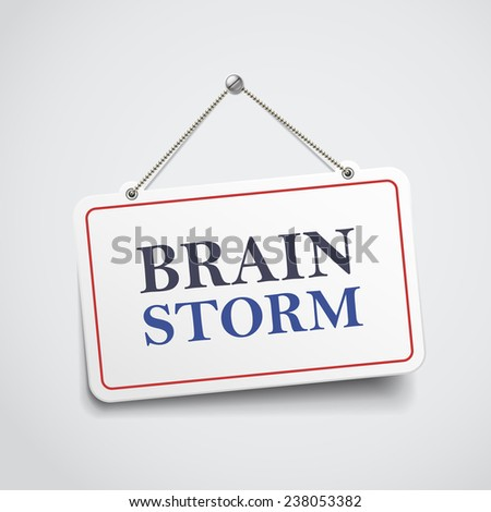 brainstorm hanging sign isolated on white wall  - stock photo