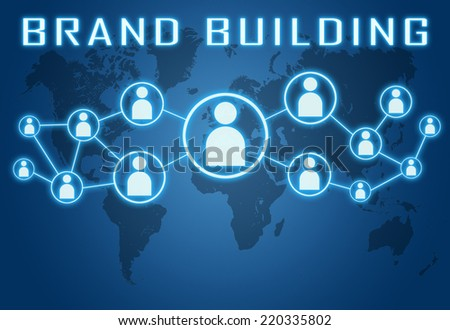 Brand Building concept on blue background with world map and social icons. - stock photo