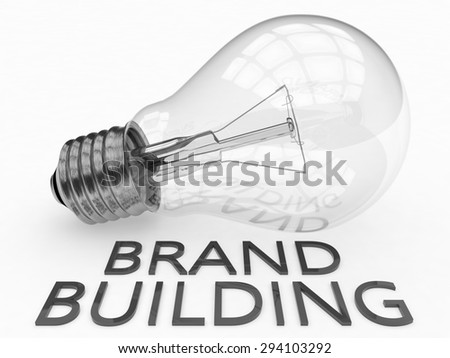 Brand Building - lightbulb on white background with text under it. 3d render illustration. - stock photo