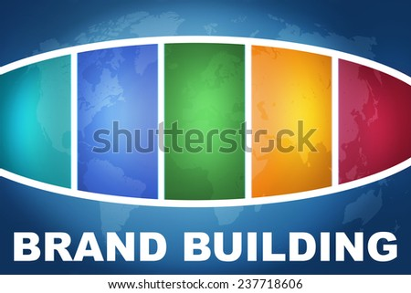 Brand Building text illustration concept on blue background with colorful world map - stock photo