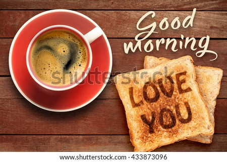 Breakfast, coffee and toast with the text love you - stock photo