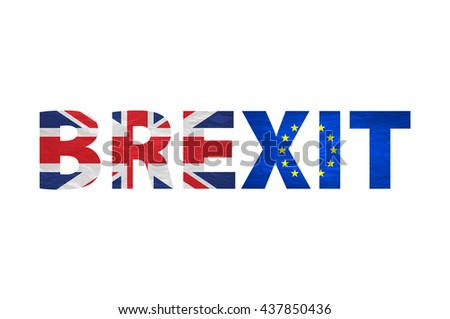 Brexit Text Isolated. United Kingdom exit from europe relative image. Brexit named politic process. Referendum theme art - stock photo