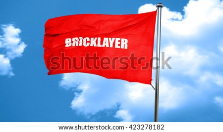 bricklayer, 3D rendering, a red waving flag - stock photo