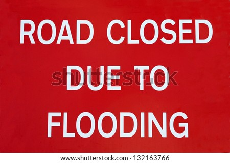 British Road Closed Due To Flooding road sign. - stock photo