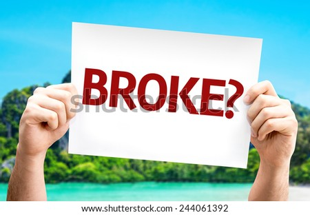 Broke? card with a beach on background - stock photo
