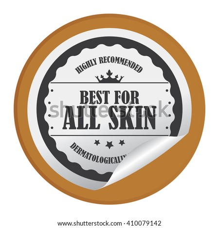 Brown Circle Best For All Skin Highly Recommended Dermatologically Tested - Product Label, Campaign Promotion Infographics Flat Icon, Peeling Sticker, Sign Isolated on White Background  - stock photo