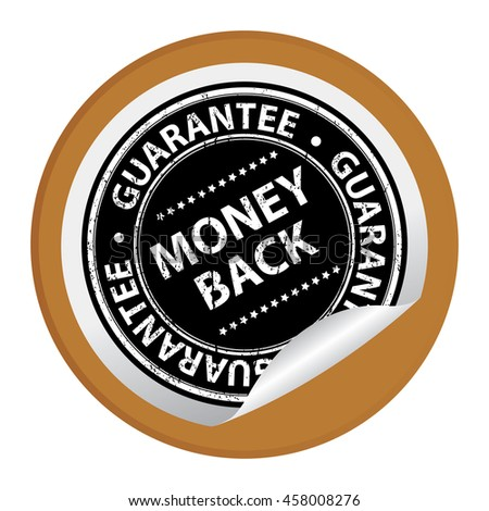 Brown Grunge Money Back Guarantee Special Promotion Campaign Infographics Icon on Circle Peeling Sticker Isolated on White Background  - stock photo