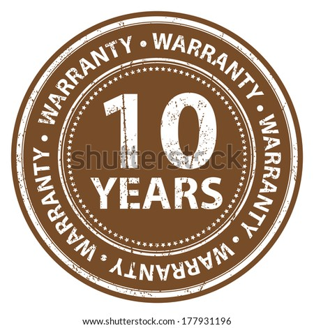 Brown Grunge Style 10 Years Warranty Icon, Badge, Label or Sticker for Product Warranty, Quality Control, Quality Assurance, Quality Management, CRM or Customer Satisfaction Concept Isolated on White - stock photo