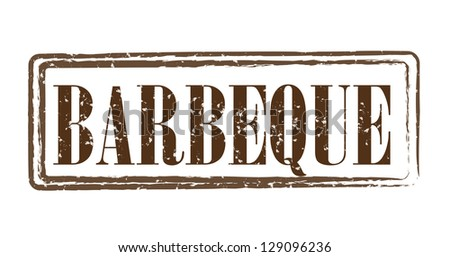 Brown grungy stylish stamp for Barbeque - stock photo
