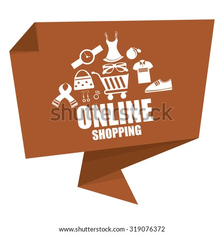 Brown Online Shopping Paper Origami Speech Bubble or Speech Balloon Infographics Sticker, Label, Sign or Icon Isolated on White Background - stock photo