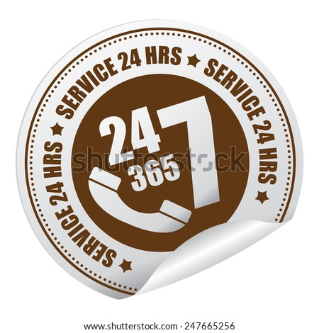 Brown 24 7 365 Service 24 HRS or 24 Hours A Day, 7 Days A Week, 365 Days A Year Call Center Service Sticker, Icon or Label Isolated on White Background - stock photo
