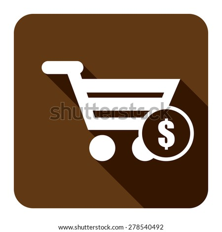 Brown Shopping Cart With Dollar Currency Flat Long Shadow Style Icon, Label, Sticker, Sign or Banner Isolated on White Background - stock photo