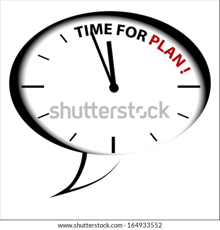 """Bubble Clock """"Time to PLAN!"""" - stock photo"""