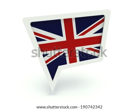 Bubble speech with the flag of the United Kingdom. 3d render illustration. - stock photo