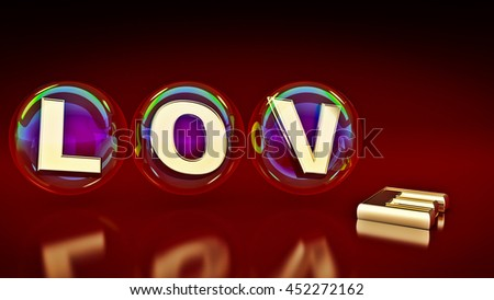 bubbles with the word love. 3d rendering