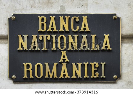 BUCHAREST, ROMANIA - FEBRUARY 06, 2016: The National Bank Of Romania sign. The NBR is the central bank of Romania and was established in April 1880. It is located in the city of Bucharest.