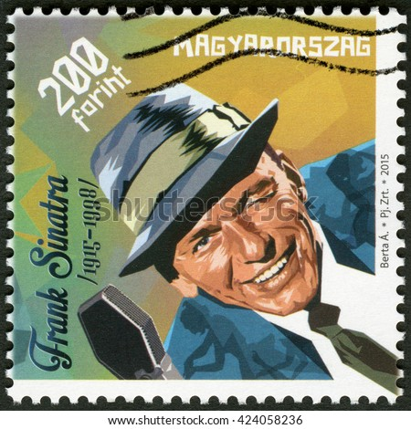 BUDAPEST, HUNGARY - MAY 08, 2015: A stamp printed in Hungary shows Francis Albert Frank Sinatra (1915-1998), American singer, actor, and producer - stock photo