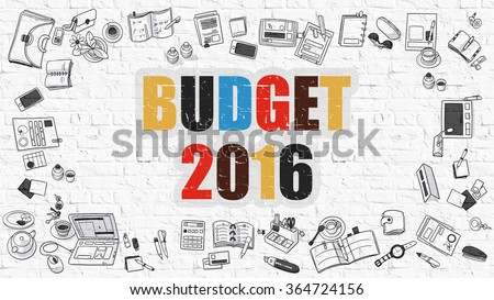 Budget 2016. Multicolor Inscription on White Brick Wall with Doodle Icons Around. Budget 2016 Concept. Modern Style Illustration with Doodle Design Icons. Budget 2016 on White Brickwall Background. - stock photo