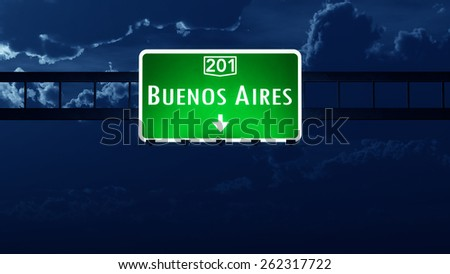 Buenos Aires Argentina Highway Road Sign at Night - stock photo