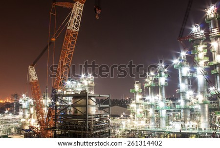 build petrochemical plant at night.