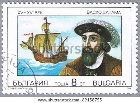 BULGARIA - CIRCA 1989: A stamp printed in Bulgaria shows a portrait of Vasco da Gama, series is devoted to explorers and their ships, circa 1989 - stock photo