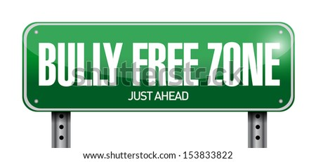 bully free zone road sign illustration design over a white background - stock photo