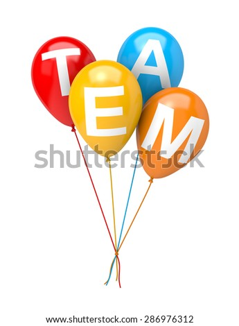 Bunch of Vibrant Color Balloons with Team Text Isolated on White Background 3D Illustration, Team Concept - stock photo