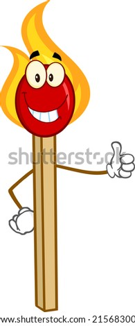 Burning Match Stick Cartoon Mascot Character Showing Thumbs Up. Raster Illustration  - stock photo