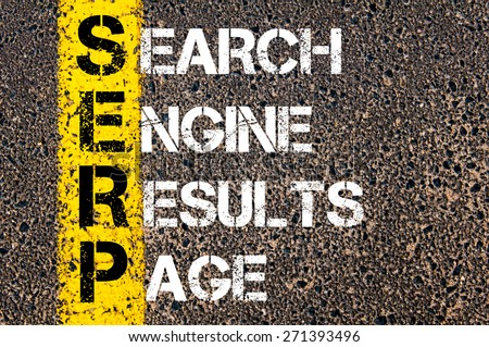 Business Acronym SERP as SEARCH ENGINE RESULTS PAGE. Yellow paint line on the road against asphalt background. Conceptual image - stock photo