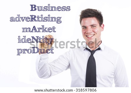 Business Advertising Market Identity Product BRAND - Young smiling businessman writing on transparent surface